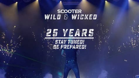 Scooter Wild & Wicked the 25th Anniversary Tour