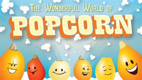 Everything you want to know about popcorn! | Explore