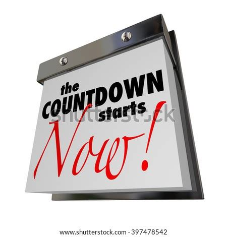 Countdown Starts Now Calendar Day Date Stock Illustration