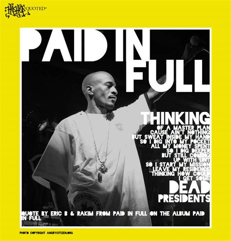 """Hip Hop Quoted """"Paid In Full"""" - Hip Hop Golden Age Hip Hop"""