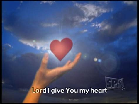 I Give You My Heart Video Worship Song Track with Lyrics