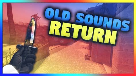 CSGO How To Get The Old Sounds And Gloves (Updated Feb