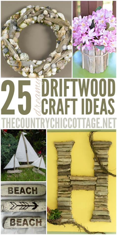 25 Driftwood Crafts - * THE COUNTRY CHIC COTTAGE (DIY